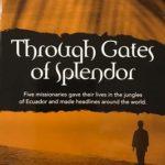 Through the Gates of Splendor