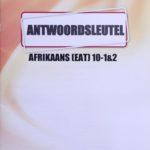 Afrikaans KEY Graad 10 (1&2)