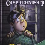 Miracle at Camp Friendship