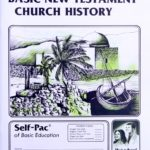 Basic New Testament Church History PACE 122