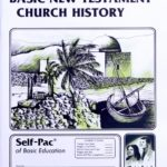 Basic New Testament Church History PACE 123