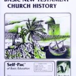 Basic New Testament Church History PACE 125