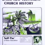 Basic New Testament Church History PACE 130