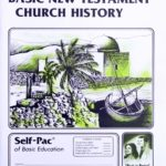 Basic New Testament Church History PACE 131