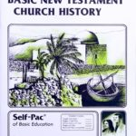 Basic New Testament Church History PACE 132