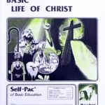 Basic Life of Christ PACE 136