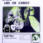 Basic Life of Christ PACE 137
