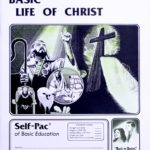 Basic Life of Christ PACE 139