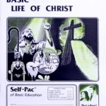 Basic Life of Christ PACE 140