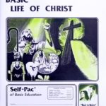 Basic Life of Christ PACE 141