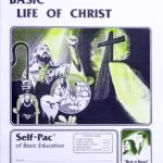Basic Life of Christ PACE 142