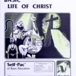 Basic Life of Christ PACE 143